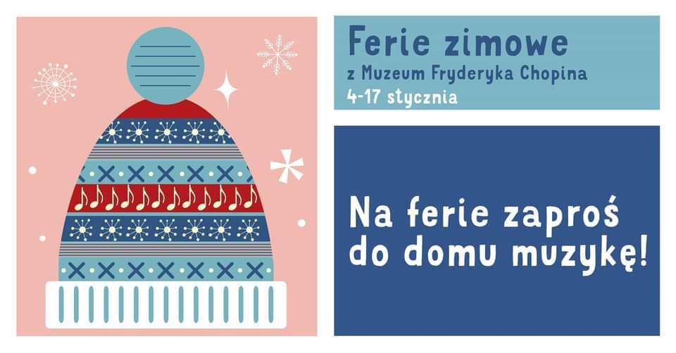 Ferie zimowe z Muzeum Fryderyka Chopina