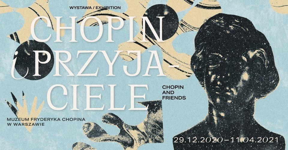 Chopin i przyjaciele – wystawa w Muzeum Fryderyka Chopina