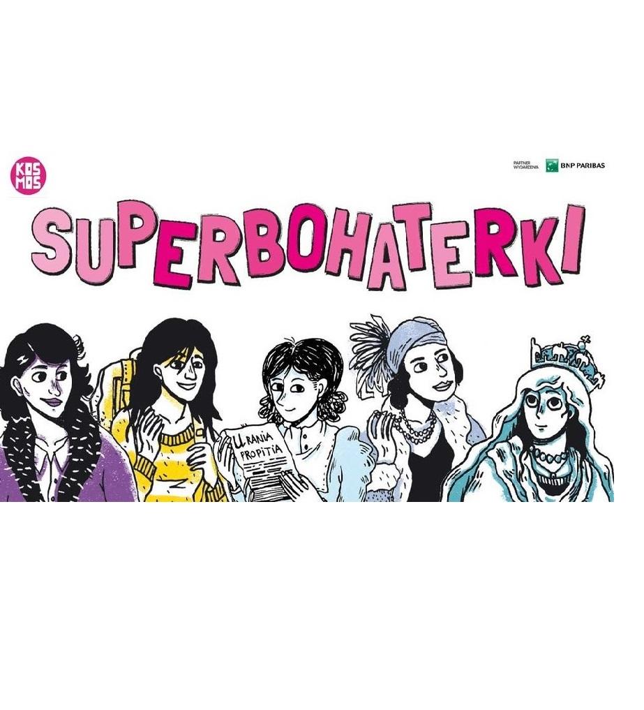 Superbohaterki, czyli rodzinne wybory